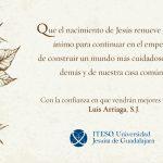 Mensaje de fin de año para la comunidad del ITESO. Rector Luis Arriaga, SJ