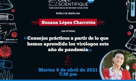 Charla de Café Scientifique con la viróloga Susana López Charretón