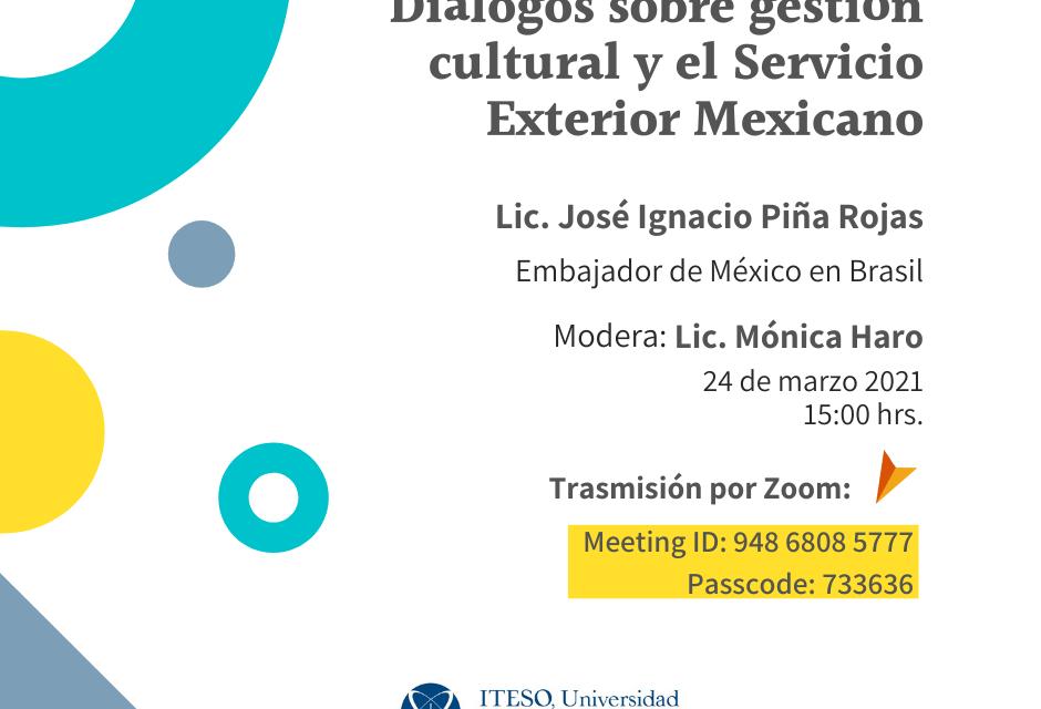 Diálogo sobre Diplomacia Cultural con el Embajador de México en Brasil