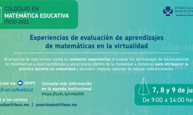 III Coloquio en Matemática Educativa ITESO 2021